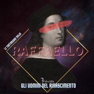 Raffaello Sanzio - Il Principe degli Artisti