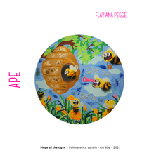 Flaviana Pesce - Hope of the tiger  - Polimaterico su tela - cm 80ø - 2021