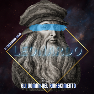 Gli Uomini del Rinascimento - Leonardo e l'Annunciazione