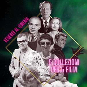 Venerdì al cinema - 5 Collezioni PER 5 Film