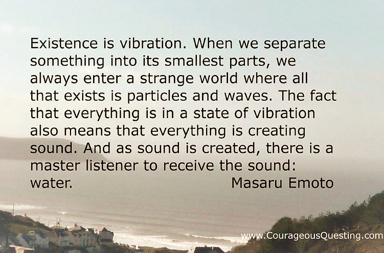 Masaru Emoto existence is vibration