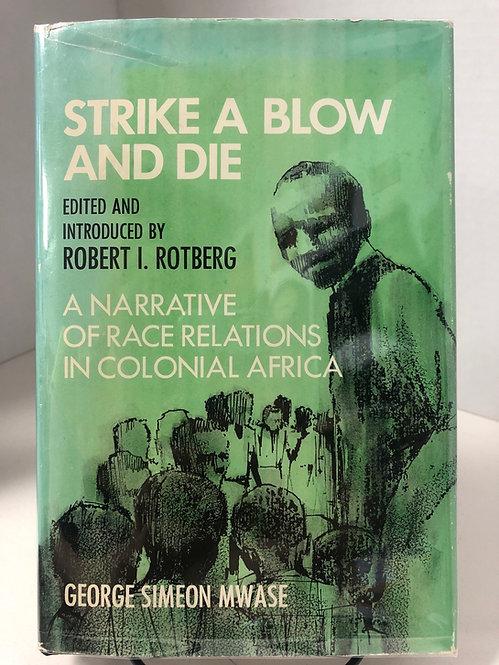 Strike a Blow and Die