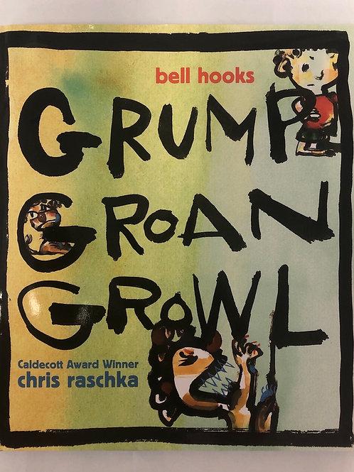 Grump, Groan, Growl