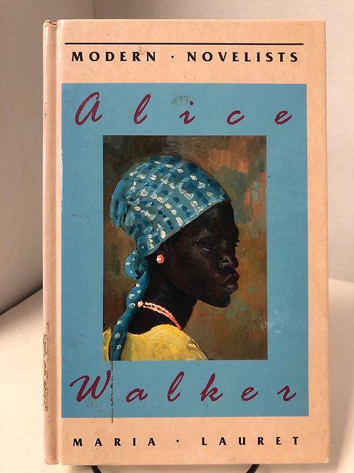 Modern Novelists: Alice Walker & Maria Lauret