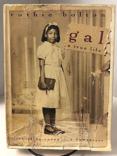 Gal: A True Life