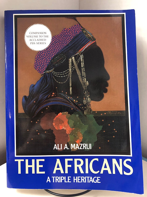 The Africans: A Triple Heritage