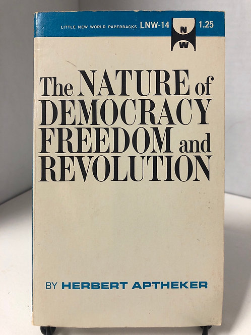 The Nature of Democracy: Freedom and Revolution