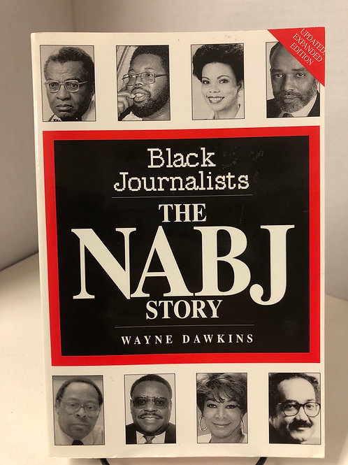 Black Journalists: the Nabj Story