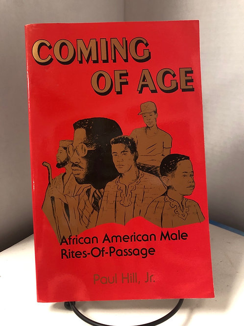 Coming of Age: African American Male Rites-of-Passage