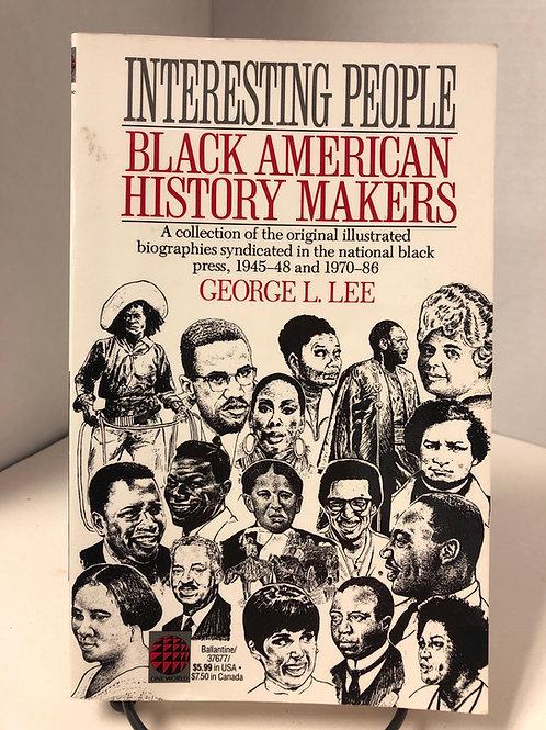 Interesting People: Black American History Makers