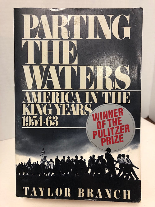 Parting the Waters: America in the King Years 1954-63