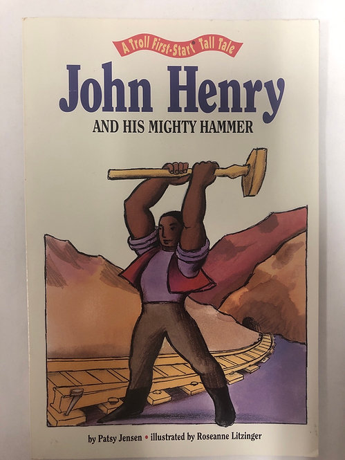 John Henry and His Mighty Hammer