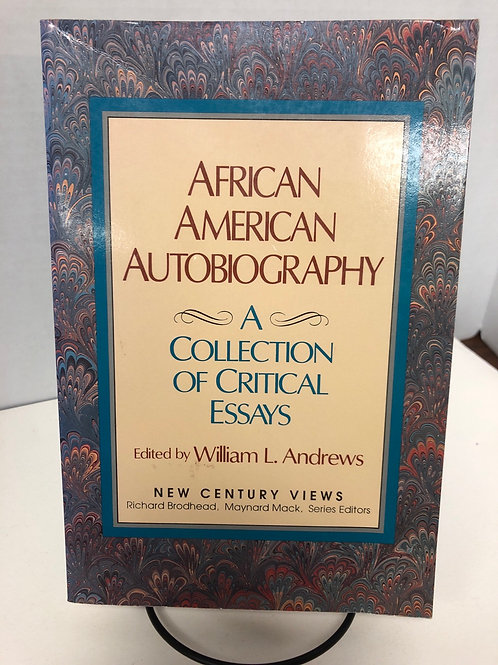African American Autobiography: A Collection of Critical Essays