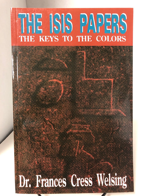 The Isis Papers: The Keys to the Color