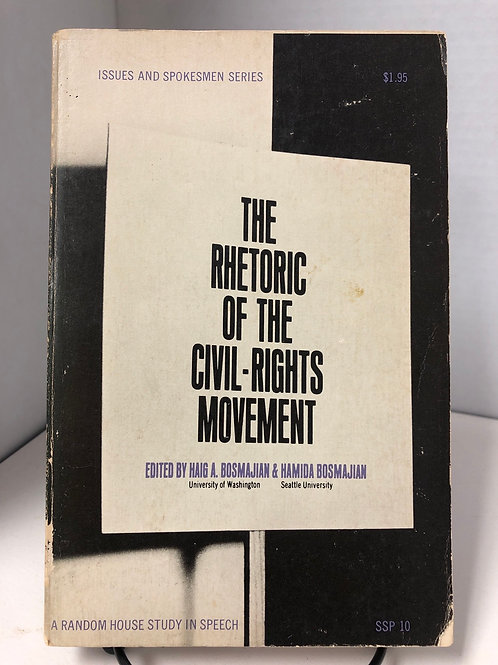 The Rhetoric of the Civil-Rights Movement