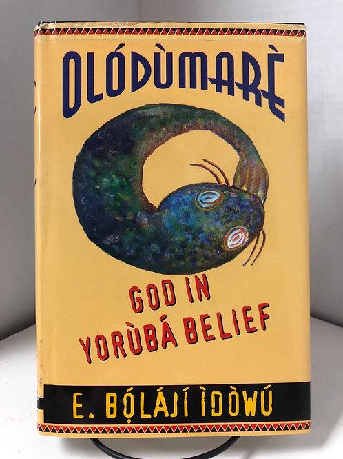 Olódùmarè: God in Yorùbá Belief