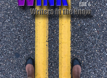 WINK Issue 6 is Here