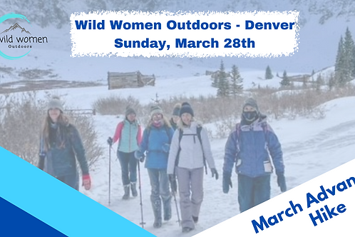 Denver Advanced Hike - March