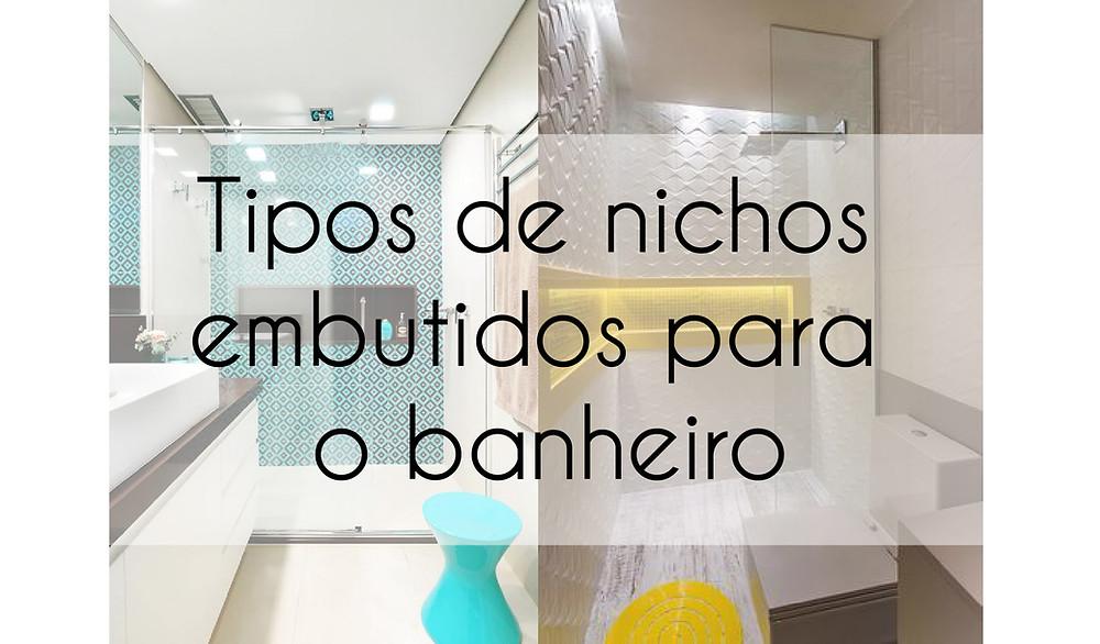 Tipos de nichos embutidos para o banheiro