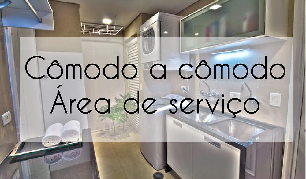 Cômodo a cômodo - Área de serviço
