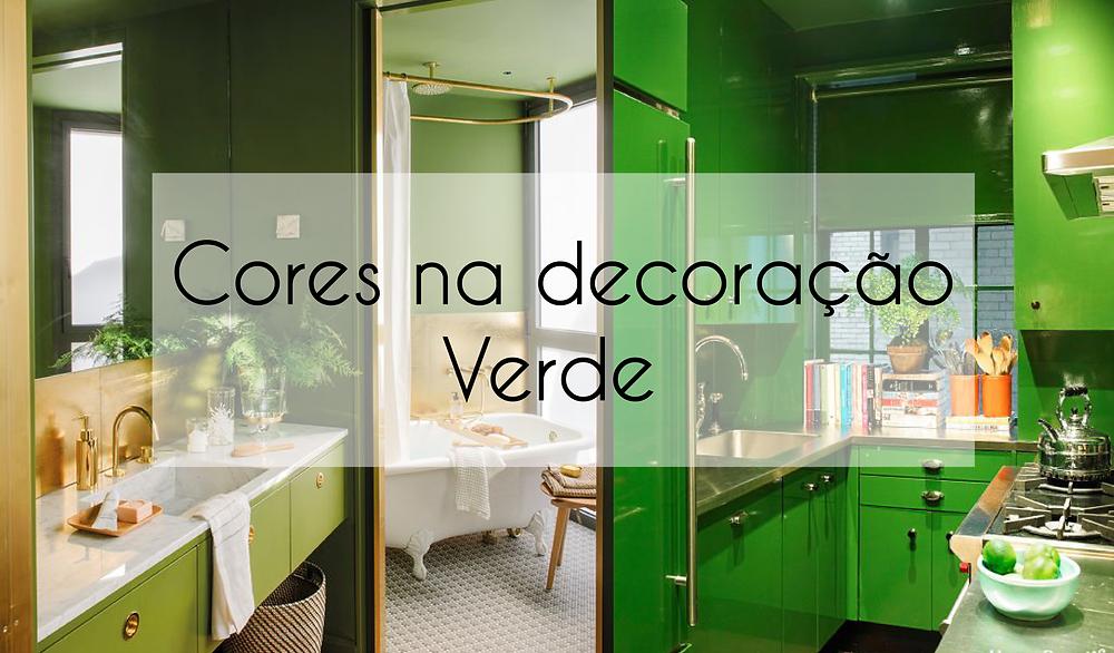 Cores na decoração - Verde