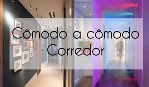 Cômodo a cômodo - Corredor