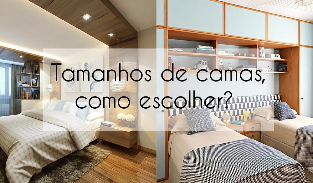 Tamanhos de camas, como escolher?