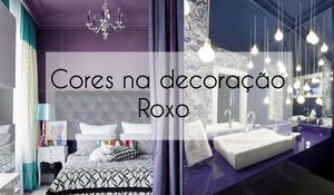 Cores na decoração - Roxo