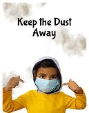 Keep the dust away