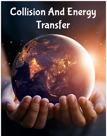 Collision and Energy Transfer