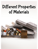 Different Properties of Materials