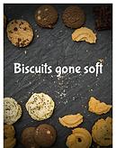 Biscuits gone soft