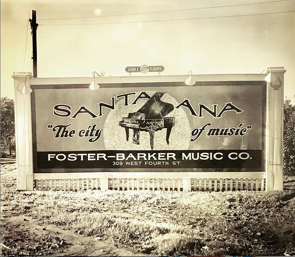 "Billboard for Santa Ana, ""the city of music."""