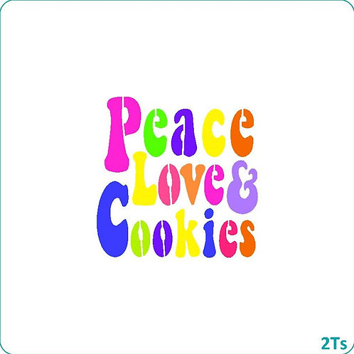 Peace, Love & Cookies SQUARE