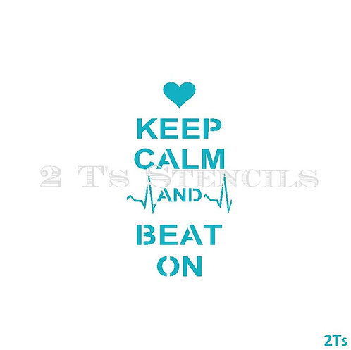Keep Calm and Beat On
