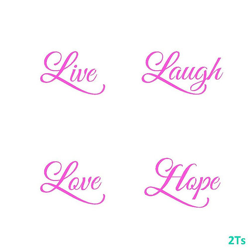 Live Love Laugh Hope