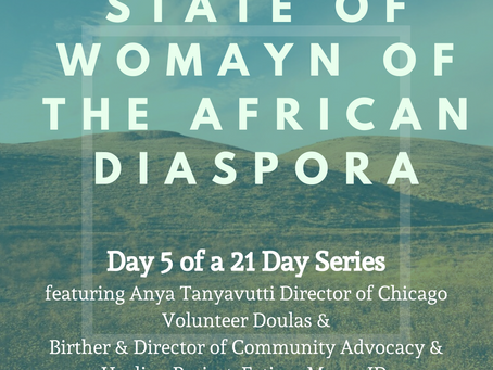 Day Five: 21 Days of the State of Womayn of the African Diaspora