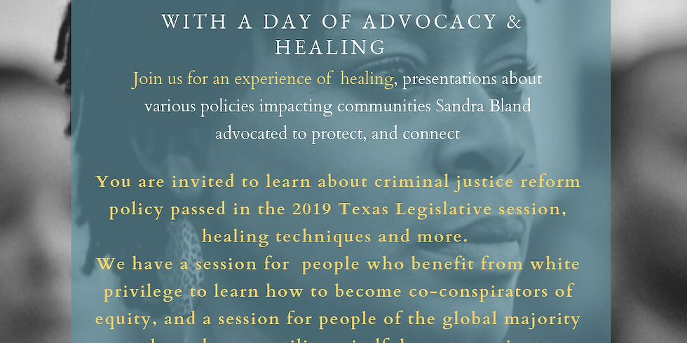 Sandra Bland: A day of Advocacy and Healing