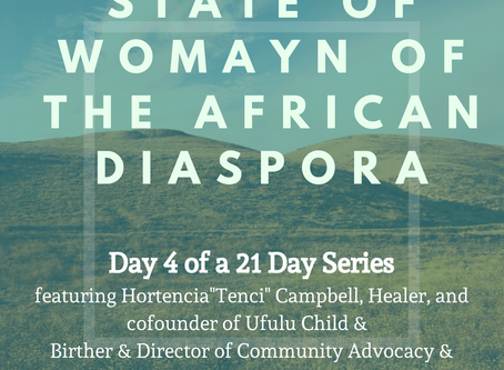 Day Four: 21 Days of the State of Womayn of the African Diaspora