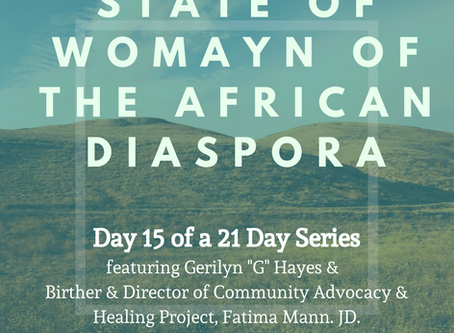 Day Fifteen: 21 Days of the State of Womayn of the African Diaspora