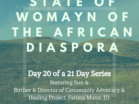 Day Twenty: 21 Days of the State of Womayn of the African Diaspora