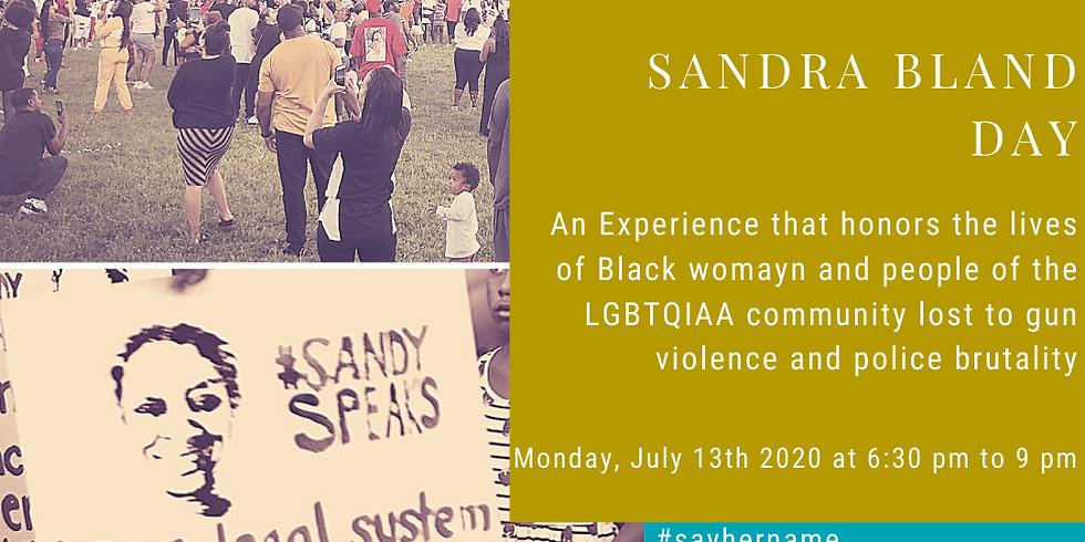 Sandra Bland Day: A Celebration of Life