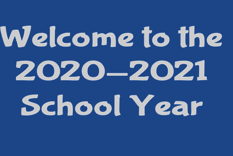 Welcome to the 2020-2021 School Year--Click here to access our school's tip sheet.