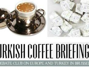 Türkiye'nin İlk Kültürel Diplomasi Girişimi Türk Kahvesi Brifingleri'ni Brüksel'de Neden Kurdum