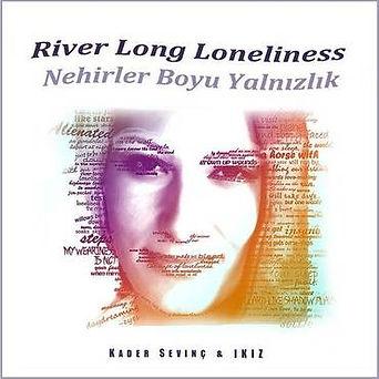 Nehirler Boyu Yalnızlık.jpg