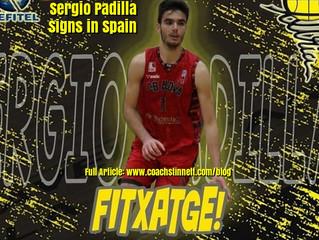 Sergio Padilla Signs in Spain