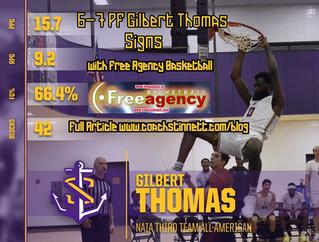 6-7 PF Gilbert Thomas Signs with Free Agency Basketball