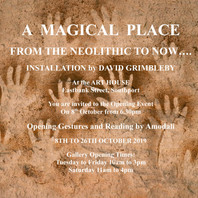 A Magical Place                                            - Tue 8th Oct - Sat 26th Oct