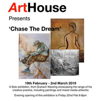 'Chase the Dream' - By Graham Waring  19th February - 2nd March 2019