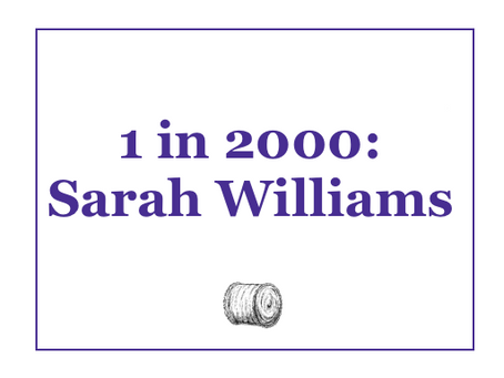 1 in 2,000: Sarah Williams